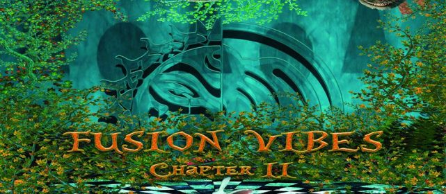 FUSION VIBES Chapter II  12/13 juillet 2014
